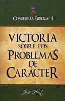 Victoria sobre los Problemas de Carácter - Consejería Bíblica 4