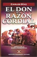 El Don de la Razón Cordial