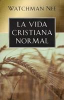 La Vida Cristiana Normal (Tapa Suave) [Libro]