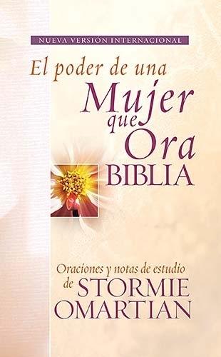 Biblia El Poder de una Mujer que Ora NVI