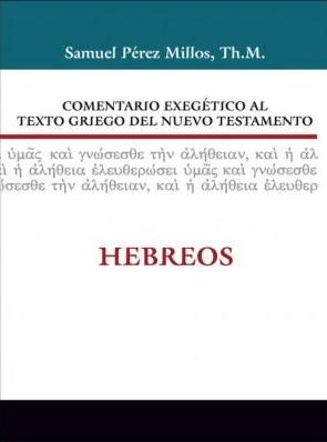 Comentario Exegético al Texto Griego del Nuevo Testamento: Hebreos