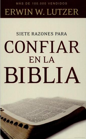 Siete razones para confiar en la biblia