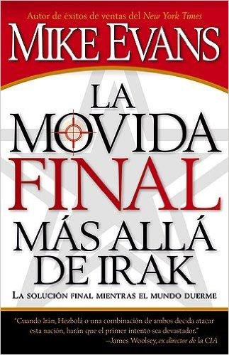 La Movida Final más allá de Irak