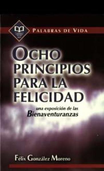 Ocho Principios para la Felicidad