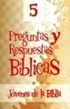 Preguntas y Respuestas Bíblicas No. 5