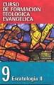 CFT 09 - Escatología II (Rústica) [Libro]