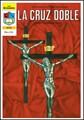 La Cruz Doble (Tapa Suave) [Revista]