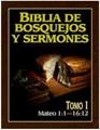 Biblia de Bosquejos y Sermones - Tomo 1 - Mateo 1 - 15 (Rústica) [Libro]
