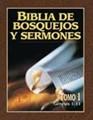 Biblia de Bosquejos y Sermones - Tomo 1 - Génesis 1 - 11 (Rústica) [Libro]