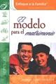 El Modelo para el Matrimonio (Rústica) [Libro]